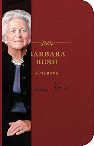 Barbara Bush Notebook (The Signature Notebook Series)
