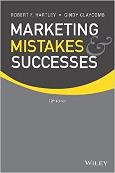 Book Marketing Mistakes and Successes 12th edition by Hartley, Robert F., Claycomb, Cindy (2013)