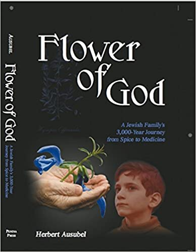 Amazon flower of god a jewish familys 3000 year journey from amazon flower of god a jewish familys 3000 year journey from spice to medicine ebook herbert ausubel kindle store fandeluxe Gallery