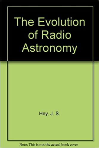 Iphone ebook download The Evolution of Radio Astronomy by J. S. Hey 0882020307 in Spanish PDF