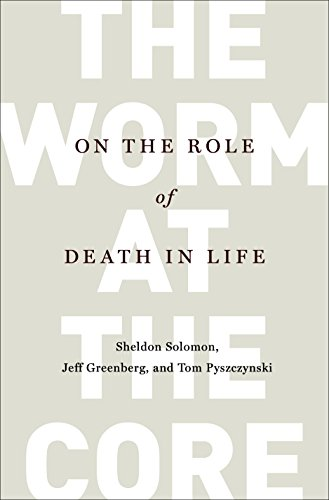 The Worm at the Core: On the Role of Death in Life cover