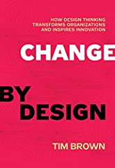 In Change by Design, Tim Brown, CEO of IDEO, the celebrated innovation and design firm, shows how the techniques and strategies of design belong at every level of business. Change by Design is not a book by designers for desig...