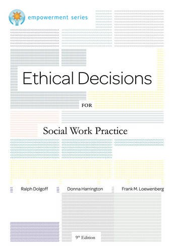 brooks-cole-empowerment-series-ethical-decisions-for-social-work-practice-ethics-legal-issues