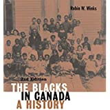 The Blacks in Canada: A History, Second Edition
