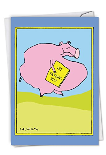 Pig Birthday Card - C6191BDG Fatkins Diet: Hilarious Birthday Card Featuring a Pig Trying Out A New Diet, with Envelope.