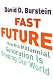 Fast Future, David D. Burstein, 0807033227