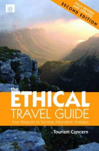 The Ethical Travel Guide: Your Passport to Exciting Alternative Holidays