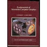 The Fundamentals of Interactive Computer Graphics, James D. Foley and Andries Van Dam, 0201144689