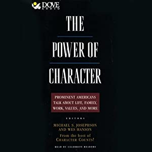 The Power of Character Audiobook