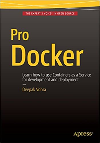 Pro Docker: Deepak Vohra: 9781484218297: Amazon com: Books