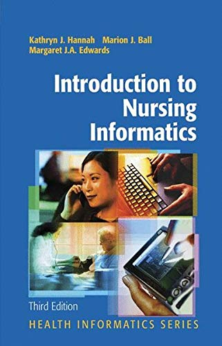 Introduction to Nursing Informatics (Health Informatics) 3rd edition