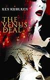 The Venus Deal by Ken Kuhlken front cover