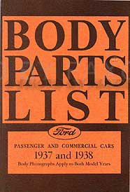 1937-1938 Ford Car & Pickup Truck Reprint Body Parts (Ford Truck Parts Catalog)