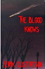 The Blood Knows Kindle Edition