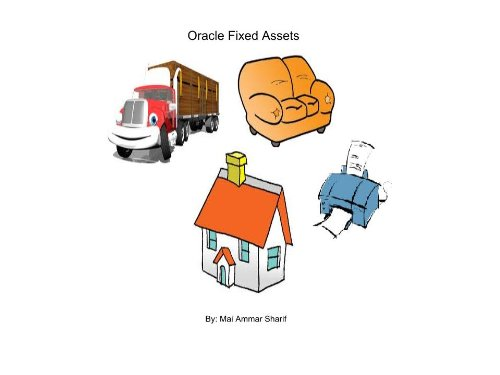 Oracle ERP R12 Fixed Asset Manual The Way To Oracle ERP Mai