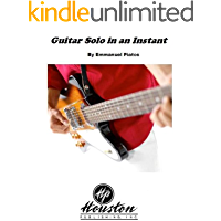 Guitar Solo in an Instant (English Edition)