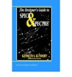 img - for By Ken Kundert - The Designer's Guide to Spice and Spectre   (The Designer's Guide (1995) (1995-06-15) [Hardcover] book / textbook / text book