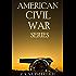 The American Civil War: 8 Historical Novels (Complete Series)