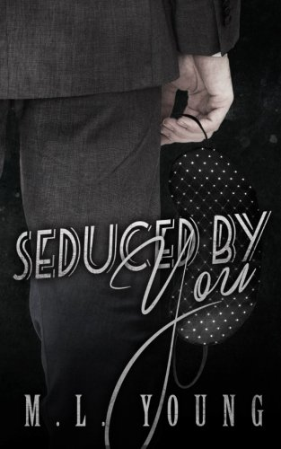 Seduced by You (Taken by You) (Volume 2)