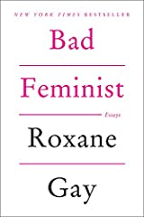 """New York Times                   Bestseller              A collection of essays spanning politics, criticism, and feminism from one of the most-watched young cultural observers of her generation, Roxane Gay.       """"..."""