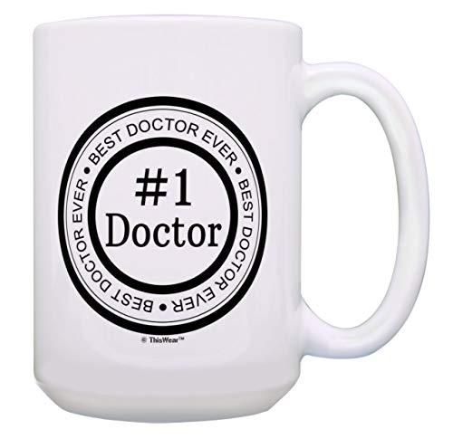 Doctor Cup Best Doctor Ever #1 Doctor Coffee Mug Dr Birthday Gifts 15-oz Coffee Mug Tea Cup White