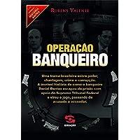 Operação banqueiro: As provas secretas do caso Satiagraha: 10