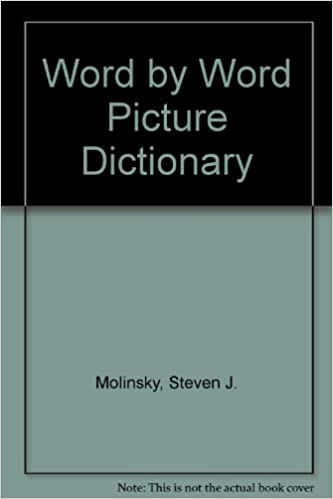 Word by Word Picture Dictionary: Steven J  Molinsky