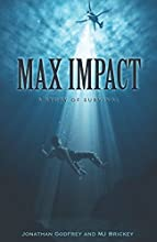 Max Impact: A Story of Survival