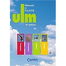 Manuel du pilote ULM - 5ème édition