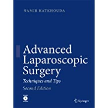 Advanced Laparoscopic Surgery: Techniques and Tips