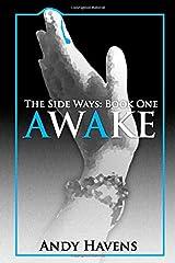 Awake (The Side Ways) Paperback