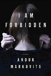 I Am Forbidden (Platinum Readers Circle (Center Point)) by Anouk Markovits (2012-09-07)