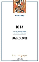 De La Postcolonie (Les Afriques)