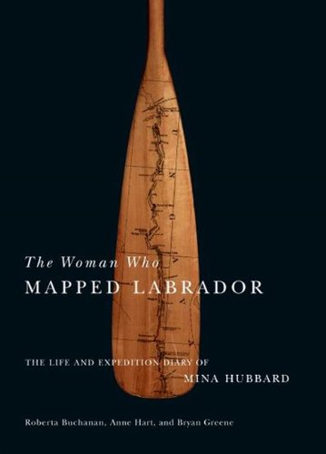 Book cover for The Woman Who Mapped Labrador