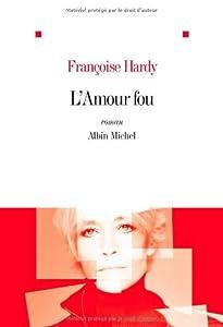 """Afficher """"L'amour fou"""""""