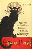 Ephemeral Bibelots: How an International Fad Buried American Modernism