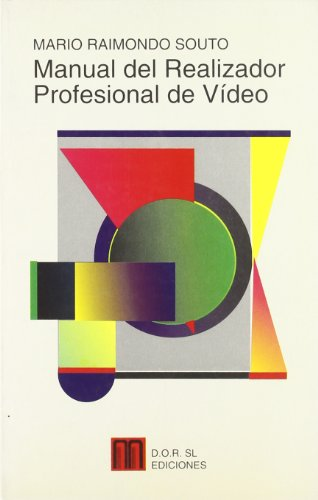 Descargar Libro Manual Del Realizador Profesional De Video Mario Raimondo Souto