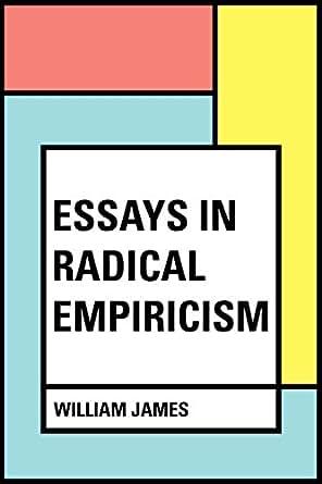 essays in radical empiricism amazon Compre o livro essays in radical empiricism na amazoncombr: confira as ofertas para livros em inglês e importados.