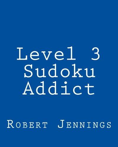 Level 3 Sudoku Addict: 80 Easy to Read, Large Print Sudoku Puzzles ebook