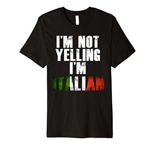 I'm Not Yelling I'm Italian T-Shirt Men Women Funny Gift (Italiano Gift)