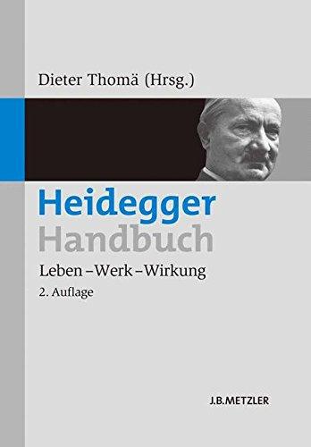 Heidegger-Handbuch : Leben – Werk – Wirkung