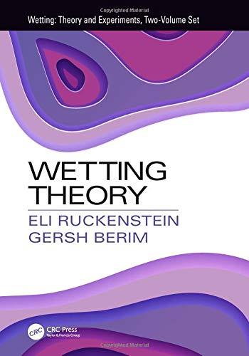 Wetting Theory: Volume 1