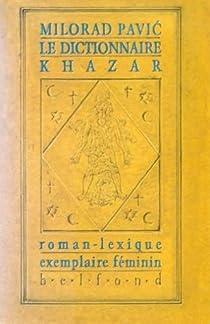 Le dictionnaire khazar par Pavic