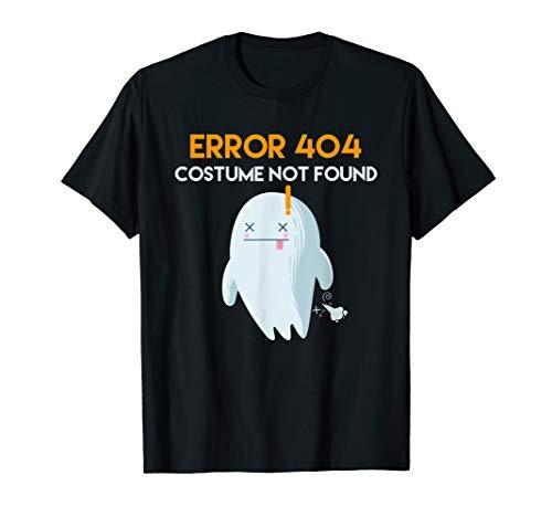Error 404 costume not found halloween T-Shirt]()