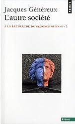 Autre Soci't'. - La Recherche Du Progr's Humain(l') V2