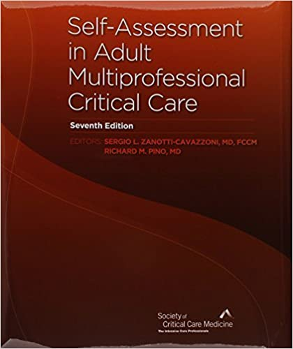 Self-Assessment in Adult Multiprofessional Critical Care by Richard M. Pino MD (2011-01-01)
