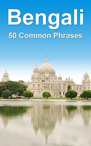 Bengali: 50 Common Phrases