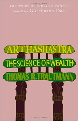 Arthashastra: The Science of Wealth: The Story of Indian Business