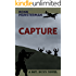 Capture (Sgt. Dunn Novels Book 5)