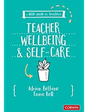 Little Guide for Teachers: Teacher Wellbeing and Self-Care